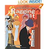 Ragging It: Getting Ragtime Into History (and some history into ragtime) ©