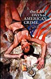 echange, troc Greg Tocchini, Rick Remender - The Last Days of American Crime, Tome 3 :