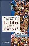 echange, troc Anne-Marie Blondeau, Katia Buffetrille - Le Tibet est-il chinois ?