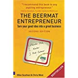 The Beermat Entrepreneur: Turn Your Good Idea into a Great Businessby Mike Southon