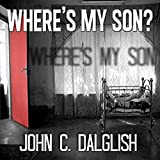 Wheres My Son?: Det. Jason Strong #1 CLEAN SUSPENSE