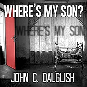 Where's My Son? Audiobook