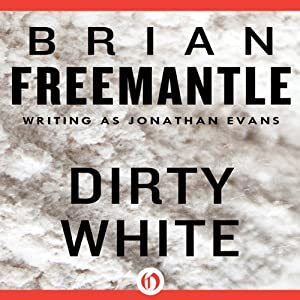 Dirty White | [Brian Freemantle]