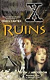'''X-FILES'': RUINS (THE X-FILES)' (0006482538) by KEVIN J. ANDERSON