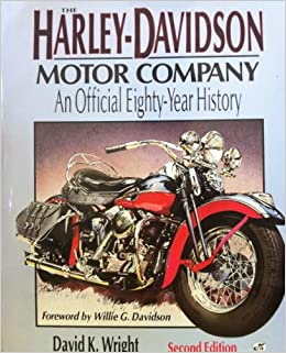 The harley davidson motor company an official eighty year for Harley davidson motor co