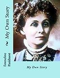 Emmeline Pankhurst My Own Story