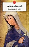 echange, troc A. Maalouf - L'Amour de loin