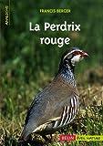 echange, troc Francis Berger - La perdrix rouge
