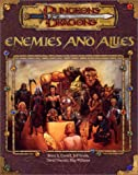 Enemies and Allies (Dungeons & dragons) (0786918527) by Jeff Grubb