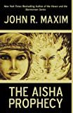 The Aisha Prophecy (1440155348) by Maxim, John R.
