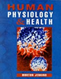 img - for Human Physiology and Health book / textbook / text book