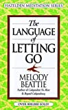 The Language of Letting Go (1567312381) by Beattie, Melody