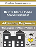How to Start a Public Analyst Business (Beginners Guide)