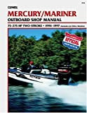 Clymer Mercury/Mariner Outboard Shop Manual: 75-275 Hp 1994-1997 : (Includes Jet Drive Models) (Clymers Official Shop Manual)
