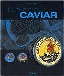 Univers du caviar -l' (br.)