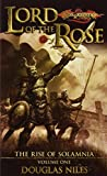Lord of the Rose (Dragonlance: Rise of Solamnia, Vol. 1) (0786931469) by Niles, Douglas