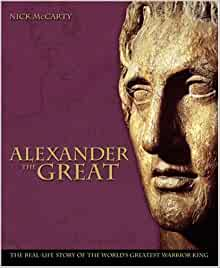 a brief life story of alexander the great Alexander the great: the hunt for a new past by paul cartledge 384pp, macmillan, £1899 alexander the conqueror by laura foreman 212pp, da capo, £2295  his life has the flavour of a fairy.