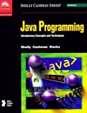 Java programming : introductory concepts and techniques
