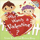 img - for Who Wants a Valentine? (Pictureback(R)) book / textbook / text book