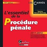 echange, troc Corinne Renault-Brahinsky - L'essentiel de la procédure pénale : 2011-2012