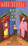 Murder Runs in the Family: A Southern Sisters Mystery (0380784491) by George, Anne