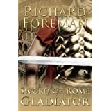 Sword of Rome: Gladiatorby Richard Foreman