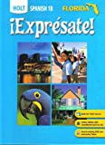 img - for EXPRESATE SPANISH 1B HOLT [FLORIDA EDITION] book / textbook / text book