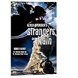 Strangers on a Train ~ Leo G. Carroll