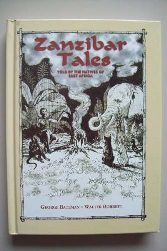 Zanzibar Tales: Told by the Natives of East Africa
