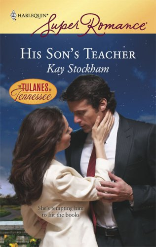 His Son's Teacher (Harlequin Superromance), KAY STOCKHAM