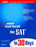 Teach Yourself the SAT in 30 Days (0028628276) by Martinson, Thomas H.