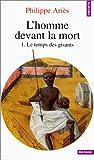 echange, troc Philippe Ariès - L'homme devant la mort, tome 1