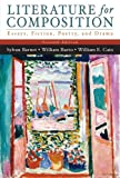 Literature for Composition: Essays, Fiction, Poetry, and Drama (with MyLiteratureLab) (7th Edition) (0321296516) by Barnet, Sylvan