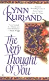 The Very Thought of You (0425182371) by Kurland, Lynn