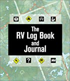 The Rv Log Book and Journal