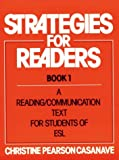Strategies for readers :  a reading/communicationtext for students of esl /