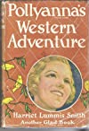 POLLYANNA&#39;S WESTERN ADVENTURE