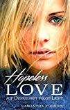 Hopeless Love - Auf Dunkelheit folgt Licht