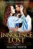 Innocence Lost: Secrets of a Loving Heart