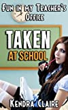 Taken at School:  Fun in My ... - Kendra Claire