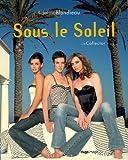 echange, troc Adeline Blondieau - Sous le Soleil : L'intégrale des 10 premières années