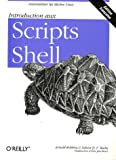 echange, troc Arnold Robbins, Nelson-H-F Beebe - Introduction aux scripts shell