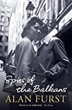 spies of the Balkans (0297858882) by FURST, Alan