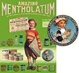 Amazing Mentholatum and the Commerce of Curing the Common Cold, 1889-1955