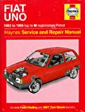 The Fiat Uno (83-95) Service and Repair Manual (Haynes Service and Repair Manuals) Peter G. Strasman