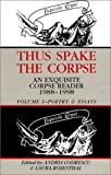 Thus Spake the Corpse : An Exquisite Corpse Reader 1988-1998 : Volume 1, Poetry & Essays (1574231006) by Andrei Codrescu