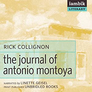 The Journal of Antonio Montoya Audiobook