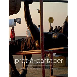 Pret-a-partager: A transcultural exchange in art, fashion and sports
