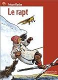 echange, troc Roger Frison-Roche - Le Rapt