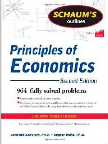 Schaum's Outline of Principles of Economics, 2nd Edition...